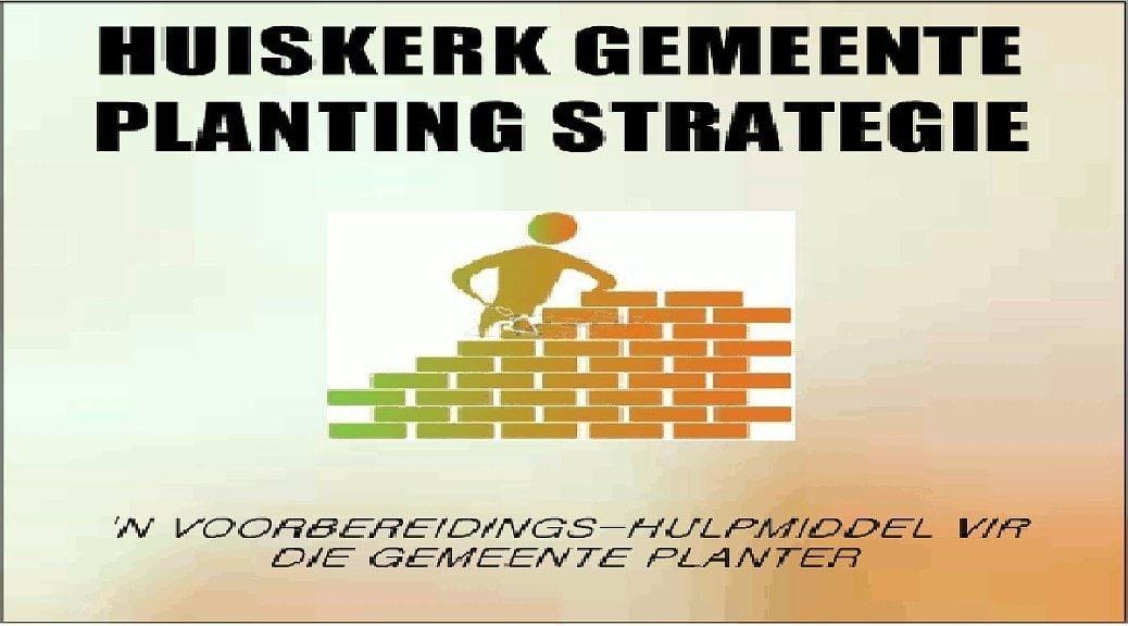 Huiskerk gemeente planting strategie