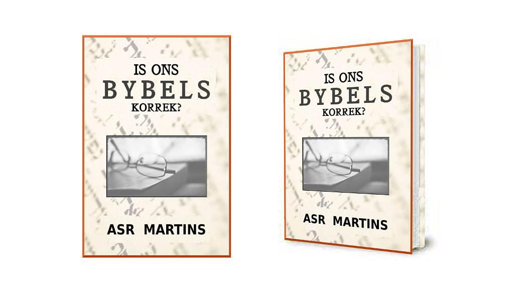 Is ons Bybels korrek?