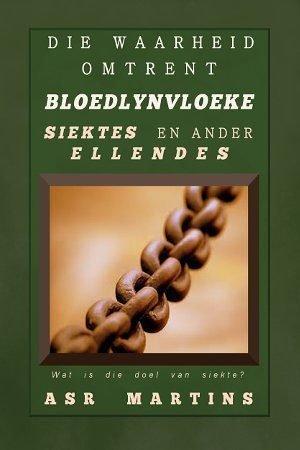 Bloedlynvloeke is eintlik 'n vals leerstelling wat nie deur die Bybel ondersteun word nie