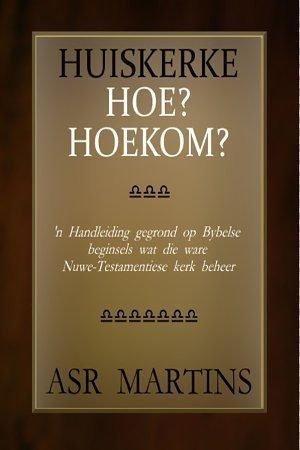 Hierdie boek beskryf die outentisiteit van huiskerke en ook die hoe en hoekom