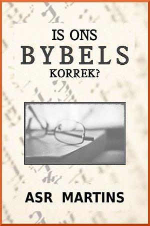 """Net die ouer """"textus receptus"""" is werklik die outentieke woord van God en bepaal die outentisiteit van ons Bybels"""